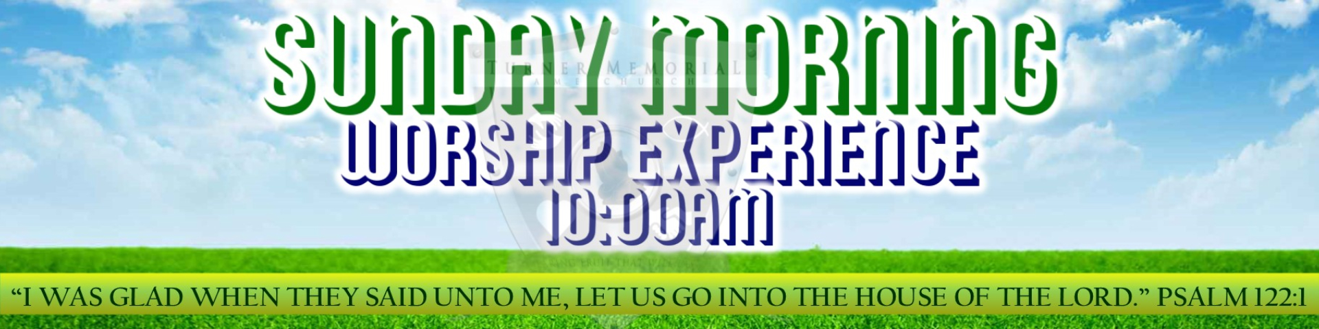 The Sunday AM Worship Banner